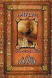 Merlyn and the Mortal's Curse, Otis Farmer, 1482773236