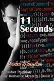 11 Seconds: A Gay Romance Mystery Thriller (An Asher Radman Mystery Book 2) by  John Charles in stock, buy online here