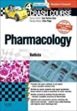 Crash Course: Pharmacology Updated Print + eBook edition, 4e
