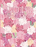 2015 Monthly Planner (Vintage Cover Day Planners, Organizers, & Calendars, Band 3)