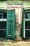 img - for Via Ripetta 155 (Italian Edition) book / textbook / text book