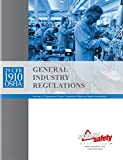 img - for August 2017 29 CFR 1910 OSHA General Industry Regulations book / textbook / text book