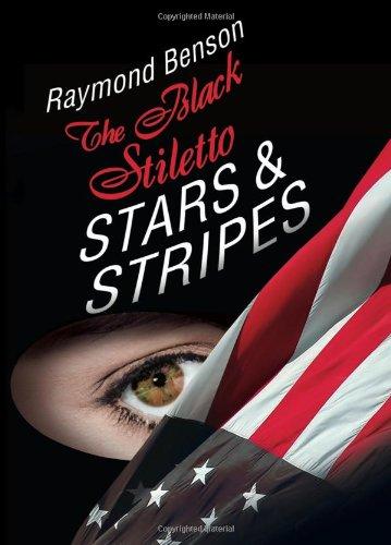 The Black Stiletto: Stars & Stripes: The Third Diary (The Black Stiletto Series)