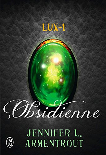 Lux (Tome 1) -  Obsidienne (French Edition) by [Armentrout, Jennifer L.]