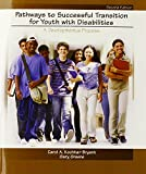 Pathways to Successful Transition for Youth with Disabilities 2nd Edition