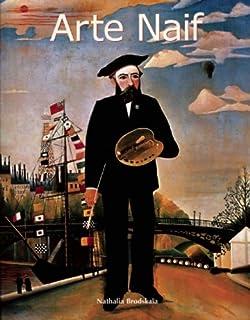 Art of Century: Arte Naif (Spanish Edition)
