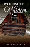 Woodshed Wisdom, Vol. 1, Freeman Martin, 1621475700