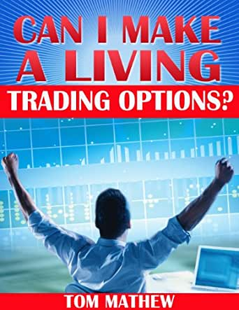 Can you make a living options trading