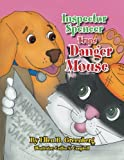 Inspector Spencer Traps Danger Mouse, Ellen B. Greenberg, 1493146777