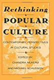 Rethinking Popular Culture – Contempory Perspectives in Cultural Studies (Paper)