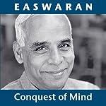 Conquest of Mind | Eknath Easwaran