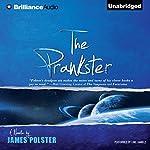 The Prankster: A Novella | James Polster