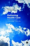 Rationing Health Care, , 9046605256