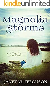 Magnolia Storms (A Coastal Hearts Novel)