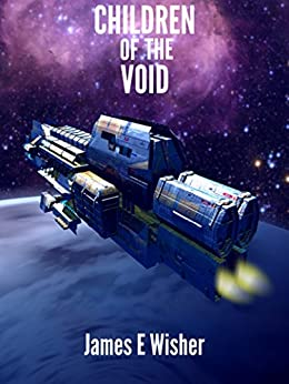Children of the Void (Rogue Star Book 2) by [Wisher, James]