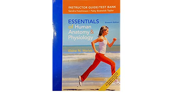 Essentials of Human Anatomy & Physiology - Instructor Guide/Test ...