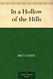 In a Hollow of the Hills (English Edition)