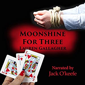 Moonshine for Three Audiobook