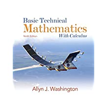 Basic Technical Mathematics with Calculus (9th Edition)