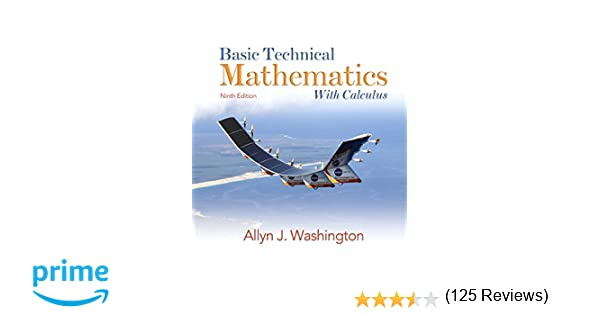 Basic technical mathematics with calculus 9th edition allyn j basic technical mathematics with calculus 9th edition allyn j washington 8601419622665 amazon books fandeluxe Images