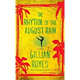The Rhythm of the August Rain: A Novel