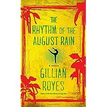 The Rhythm of the August Rain: A Novel (A Shadrack Myers Mystery)