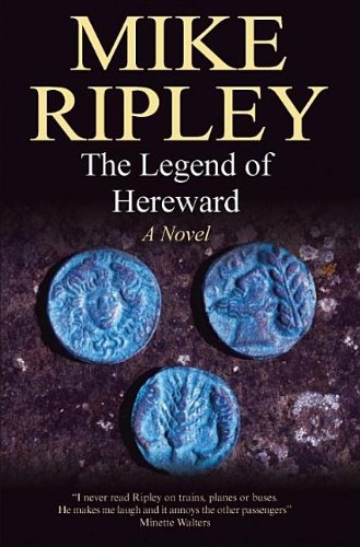 Read Online The Legend of Hereward:: A Novel of Norman England, 1063-1071 AD pdf
