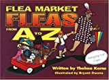 Flea Market Fleas from A to Z, Thelma Kerns, 1570720851