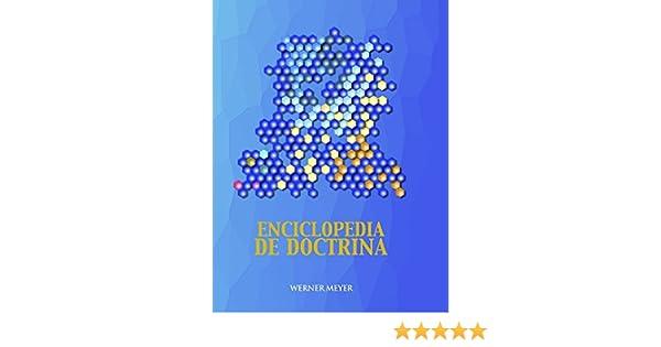 Enciclopedia de Doctrina: Werner Meyer: 9789534890370