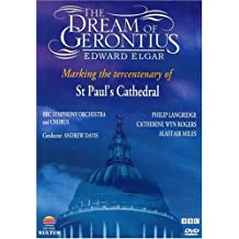 Elgar - The Dream of Gerontius / Philip Langridge, Catherine Wyn-Rogers, Alastair Miles, Andrew Davis, BBC Symphony Orchestra and Chorus, St. Paul's Cathedral