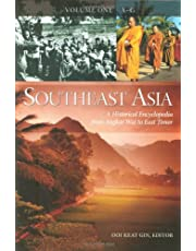 Southeast Asia [3 volumes]: A Historical Encyclopedia from Angkor Wat to East Timor