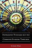 Pentecostal Theology and the Christian Spiritual
