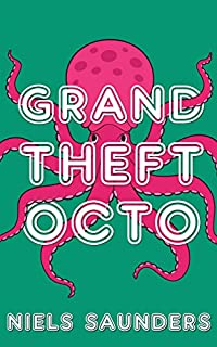 Grand Theft Octo by Niels Saunders ebook deal