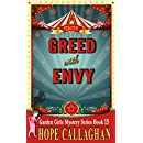 Greed with Envy: A Garden Girls Cozy Mysteries Book (Garden Girls Christian Cozy Mystery Series 15)