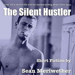 The Silent Hustler