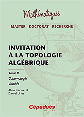 Livres Invitation à la topologie algébrique tome 2 Cohomologie pdf epub