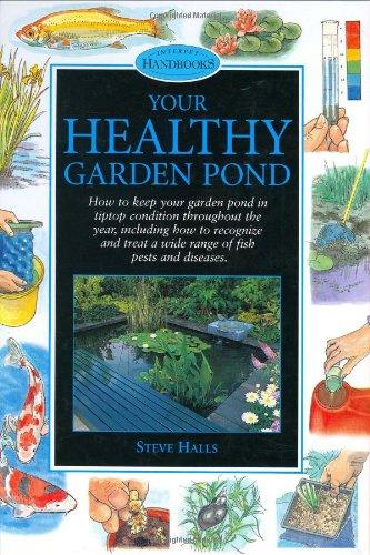 Your Healthy Garden Pond (Pond & Aquatic Series)
