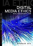 Digital Media Ethics