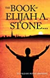 The Book of Elijah A. Stone, Peter Simonson, 147506893X