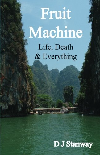 Read Online Fruit Machine: Life, Death & Everything ebook