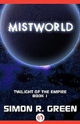 Mistworld (Twilight of the Empire, 1)