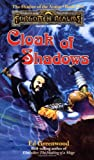 Cloak of Shadows (Forgotten Realms:  The Shadow of the Avatar, Book 2)
