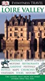 img - for Loire Valley (Eyewitness Travel Guides) by Jack Tressider (2010-06-21) book / textbook / text book
