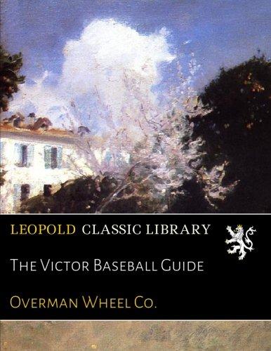 The Victor Baseball Guide pdf