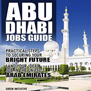 The Abu Dhabi Jobs Guide Audiobook