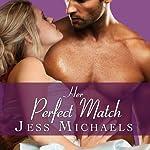Her Perfect Match: Mistress Matchmaker, Book 3 | Jess Michaels