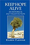 Keep Hope Alive, Eileen Fleming, 1432704710