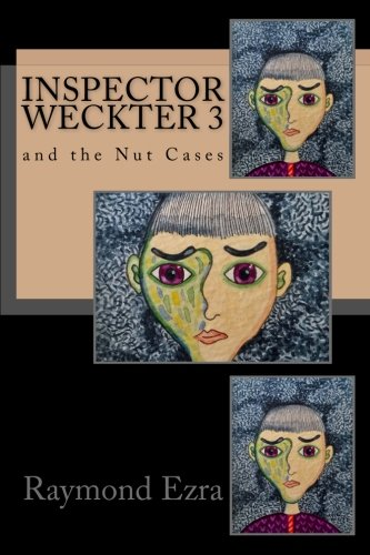 Download Inspector Weckter and the Nut Cases (Volume 3) pdf