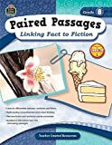 Paired Passages, Grade 8, Ruth Foster, 1420629182