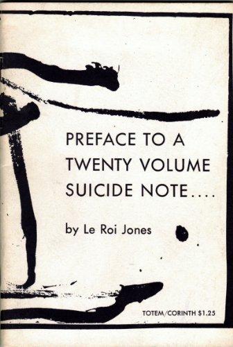 Preface to a Twenty Volume Suicide Note....